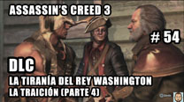 Walkthrough - Assassin's Creed 3 #54: La Traición (Parte 4)